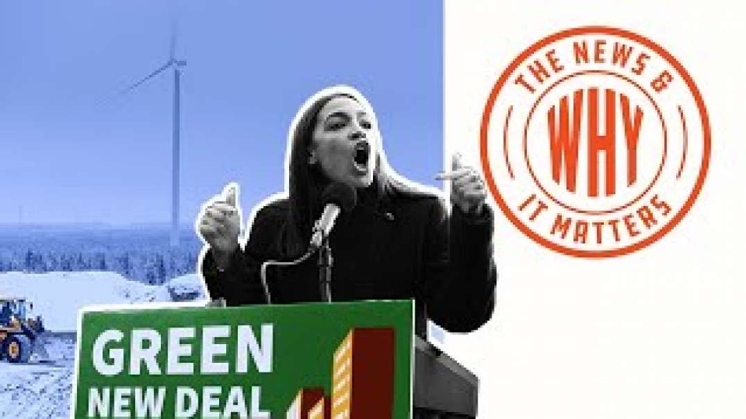 #717 Why We Can't Trust AOC and the Left's Green Energy Plan | The News & Why It Matte