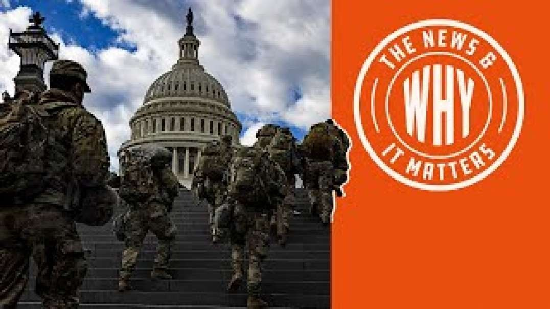 #698 Libs DEMONIZING National Guard Members Who Voted for Trump - The News and Why It Matters