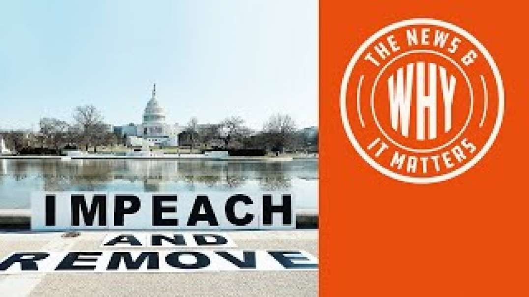 #694 House Votes to Impeach Trump AGAIN. Will Senate Let It Pass  The News and Why It Matters