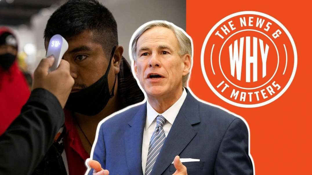 #728 Libs OUTRAGED over TX, Silent over COVID Positive Migrants | The News & Why It Matters