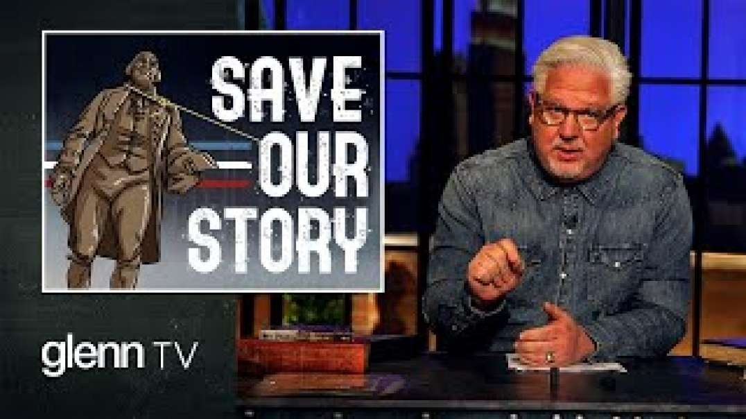 The Great Reset of America's Story: How 1619 Project's Lies ERASE Our History | Glenn TV |