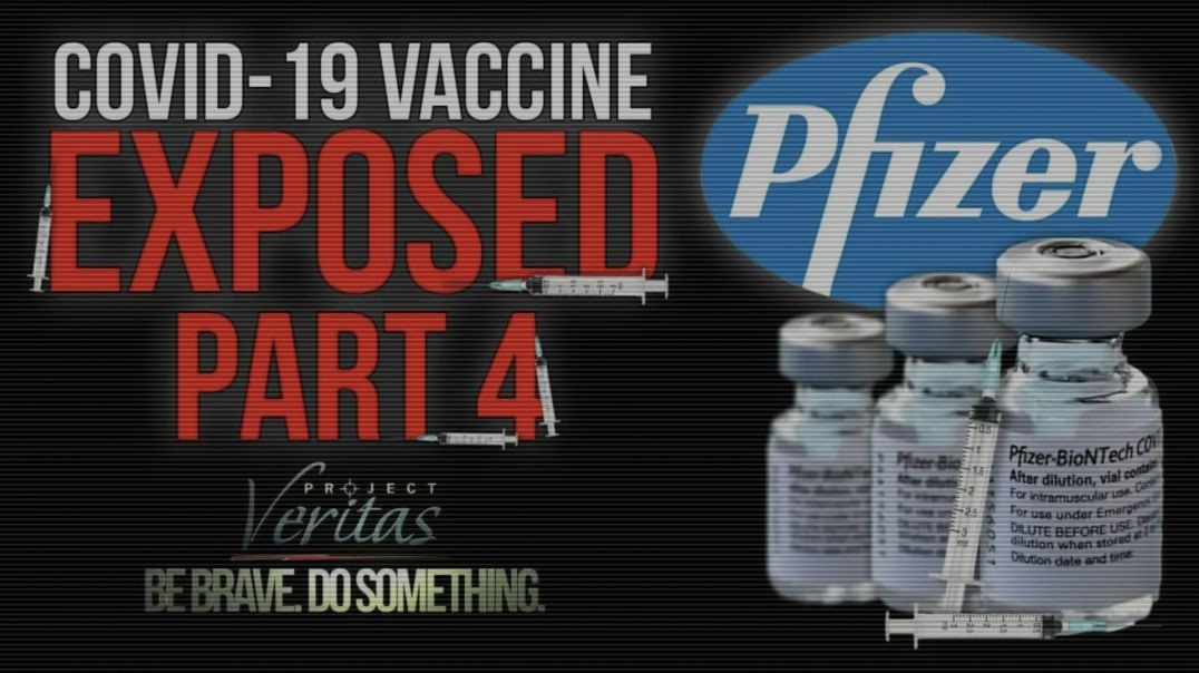 Pfizer Scientists: 'Your [COVID] Antibodies Are Better Than The [Pfizer] Vaccination.' #ExposeP